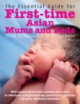 The Essential Guide: First-time Asian Mums & Dads